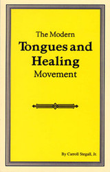 The Modern Tongues and Healing Movement