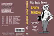 Herbert Noe: Bible Baptist Blowout Archive - MP3