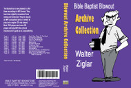 Walter Ziglar: Bible Baptist Blowout Archive - MP3