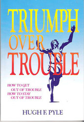 Triumph Over Trouble