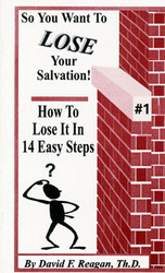 Want To Lose Your Salvation?