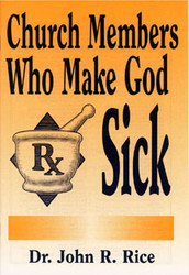 Church Members Who Make God Sick