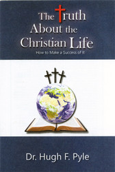 The Truth About the Christian Life