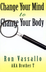 Change Your Mind To Change Your Body