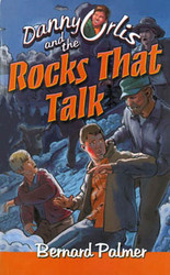 Danny Orlis and The Rocks That Talk
