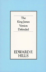 The King James Version Defended