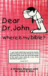 Dear Dr. John: Where Is My Bible?