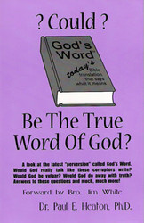 Could God's Word be the True Word of God?