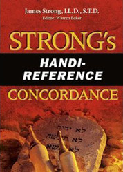 Strong's Handi-Reference Concordance