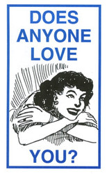 Does Anyone Love You  - Tract (Large Print)