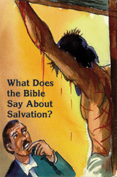 What Does the Bible Say About Salvation?