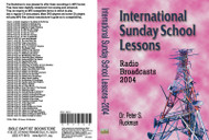 International Sunday School Lessons 2004 - MP3