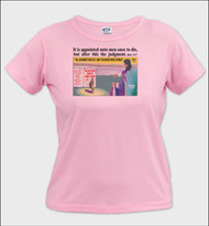 It Is Appointed - Ladies T-Shirt