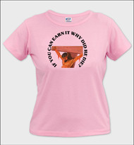 If You Can Earn It - Ladies T-Shirt