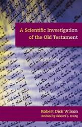 A Scientific Investigation of the Old Testament