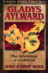 Gladys Aylward: An Adventure of a Lifetime