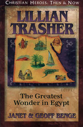 Lillian Trasher: The Greatest Wonder in Egypt