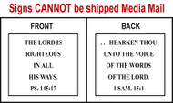 Scripture Sign - Psalms 145:17 and 1 Samuel 15:1
