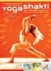 Yoga Shakti, Shiva Rea