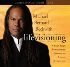 Life Visioning, Michael Beckwith