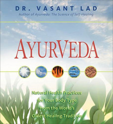 Ayurveda: Natural Health Practices for Your Body