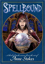 Anne Stokes Spellbound Book from Anne Stokes and John Woodward