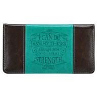 Checkbook Cover for Women & Men ?I Can Do Everything Through Him? Christian Turquoise/Brown Wallet, Faux Leather Christian Checkbook Cover for Duplicate Checks & Credit Cards ? Philippians 4:13