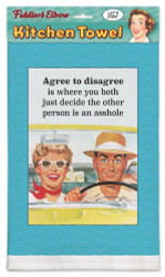 """Agree to Disagree is Just Where Both of You Decide The Other Person is an Asshole!"" 100% Cotton, Eco-friendly Kitchen Dish Towel"