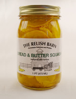 The Relish Barn - Bread & Butter Squash | Das Jam Haus in Limestone,Tennessee