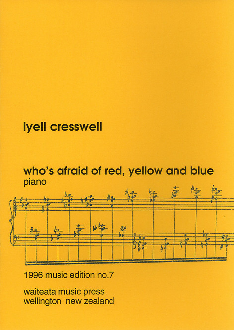 Who's Afraid of Red, Yellow and Blue