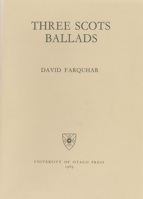 Three Scots Ballads (University of Otago)