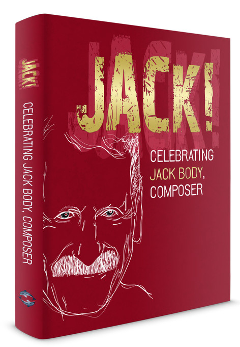 Jack! Celebrating Jack Body, Composer