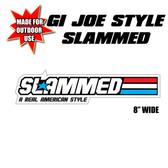 """AVS SLAMMED STICKER 8"""" WIDE OUTDOOR USE"""