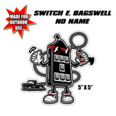 "AVS SWITCH E. BAGSWELL NO NAME STICKER 5.5"" WIDE OUTDOOR USE"