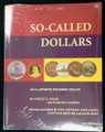 So-Called Dollars, Second Revised Edition, Hibler, Kappen, Brand New