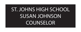 "Shown is 1"" x 3"" Engraved Name Badge (J12) from Cool School Studios."
