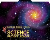 "Image shows custom File-'N Style folder with Galaxy background image. Customization shows the words ""Science Project Folder"" along with a school mascot. This product can be customized to your school."