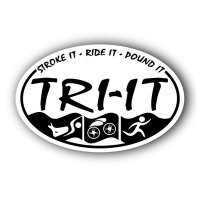 "Oval car decal or magnet reads ""Stroke it, Ride it, Pound, TRI IT"" in black and white"