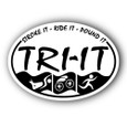 """Oval car magnet reads """"Stroke it, Ride it, Pound, TRI IT"""" in black and white"""