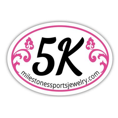 5K Bumper Sticker with pink scroll design
