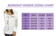 Sizing Chart for Burnout Hoodies.