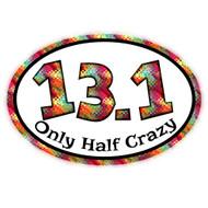 Half Marathon Half Crazy Car Magnet
