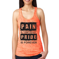 Pain and Pride Neon Orange Burnout tank