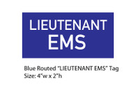 "Blue Lieutenant EMS Routed Tag (2""h x 4""w)"