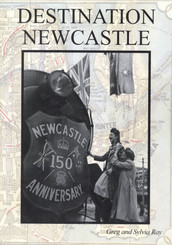 Destination Newcastle by Greg Ray - Book 4