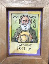 RJ - Patron of Poetry Walt - SOLD