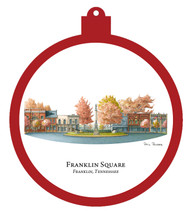 Franklin Square - Franklin, Tennessee Ornament