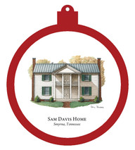 Sam Davis Home - Smyrna, Tennessee Ornament - Retiring