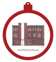 Silver Dollar Saloon Ornament - Retiring