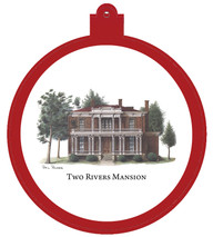 Two Rivers Mansion (see McGavock Mansion) Ornament